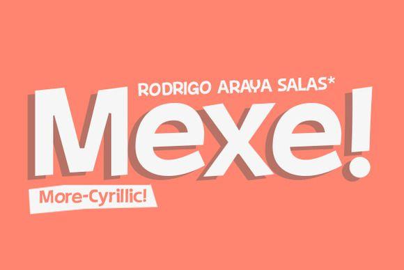Check out Mexe by Rodrigo Typo on Creative Market