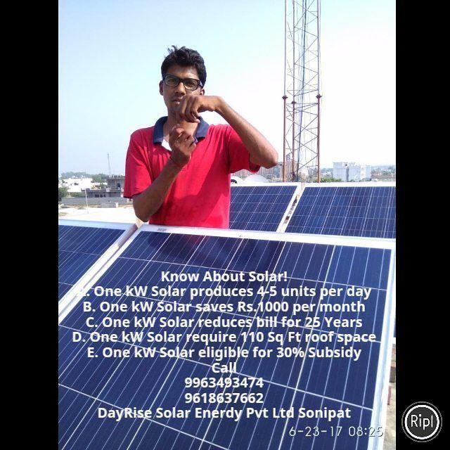 Solar Subsidy Rs 20 000 Per Kw 4 5 Units Pd Per Kw Save Rs1000 Pm Per Kw Reduce Bill For 25 Yrs M 9963493474 9618637662 Dayrise Solar Enerdy Pvt Ltd Sonipat H Solar