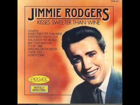 """Jimmie Rodgers - """"Kisses Sweeter Than Wine"""" (1957) 