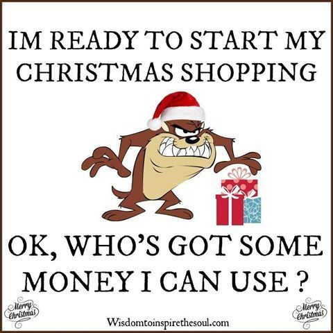 ready to start Christmas shopping quotes quote funny quotes ...