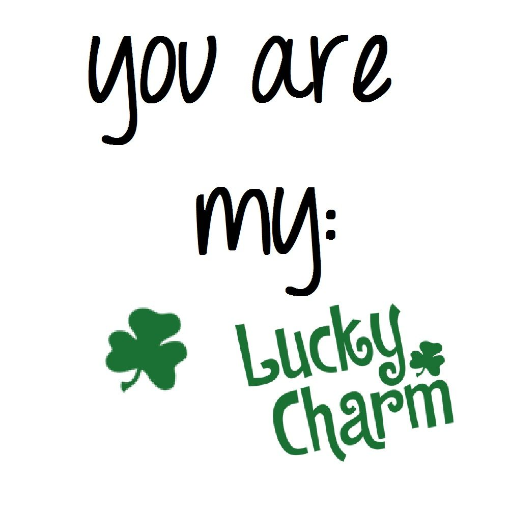Reason why i love you you are my lucky charm 3 amor love amour lucky charm buycottarizona Image collections