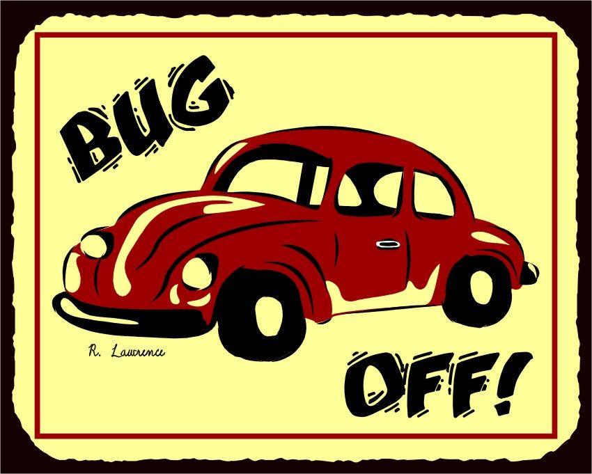 Bug Off VW Vintage Metal Art Automotive Retro Tin Sign