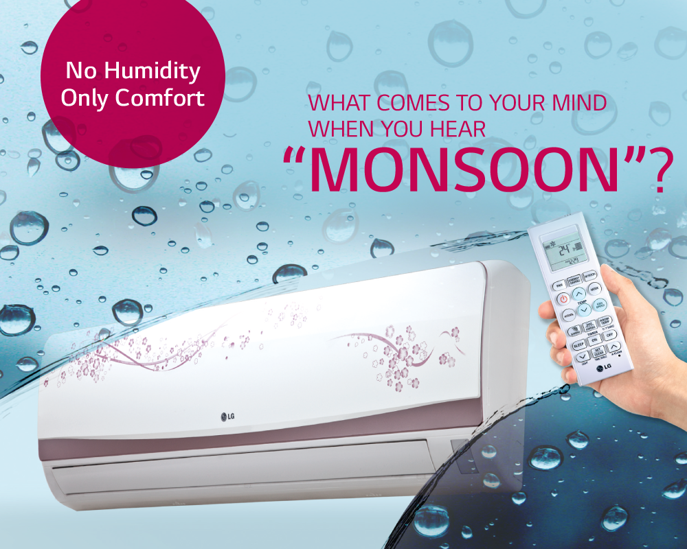 No Humidity Only Comfort This Monsoon Season With Lg Air