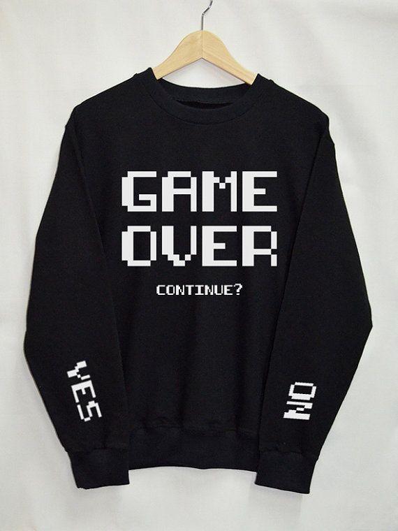 Game Over Shirt Sweatshirt Clothing Sweater Top Tumblr Fashion Funny Text  Slogan Dope Jumper tee 64cf760ba73