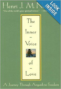 The Inner Voice Of Love A Journey Through Anguish To Freedom