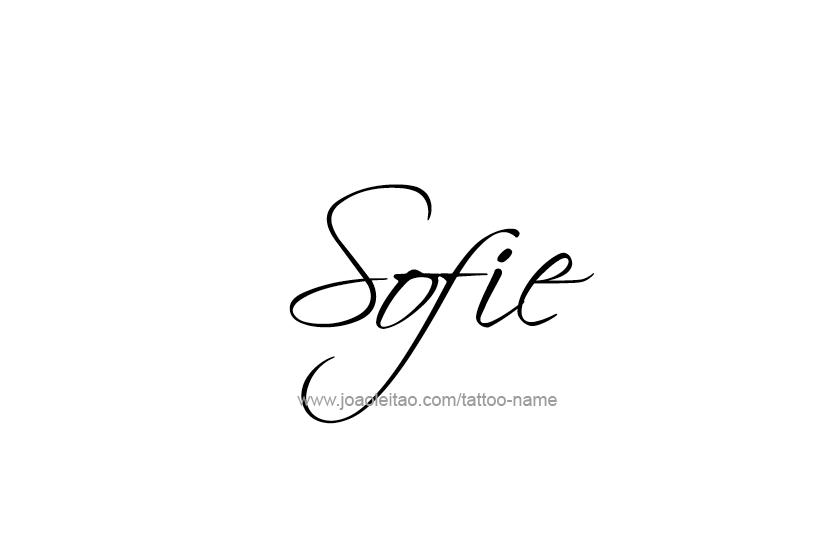 efc5a3491 Sofie Name Tattoo Designs | Sofia | Name tattoos, Sofia name, Name ...