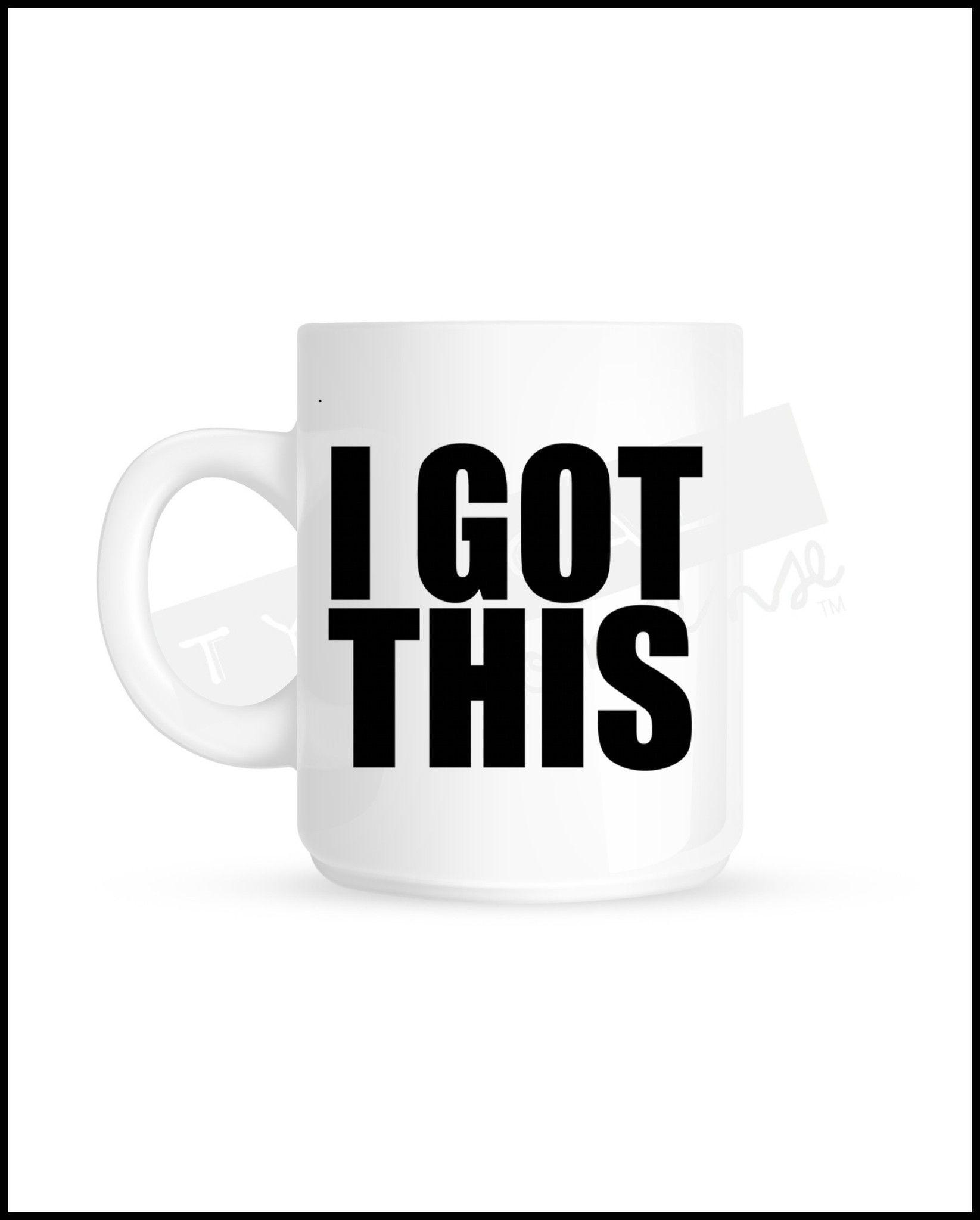 I Got This Mug