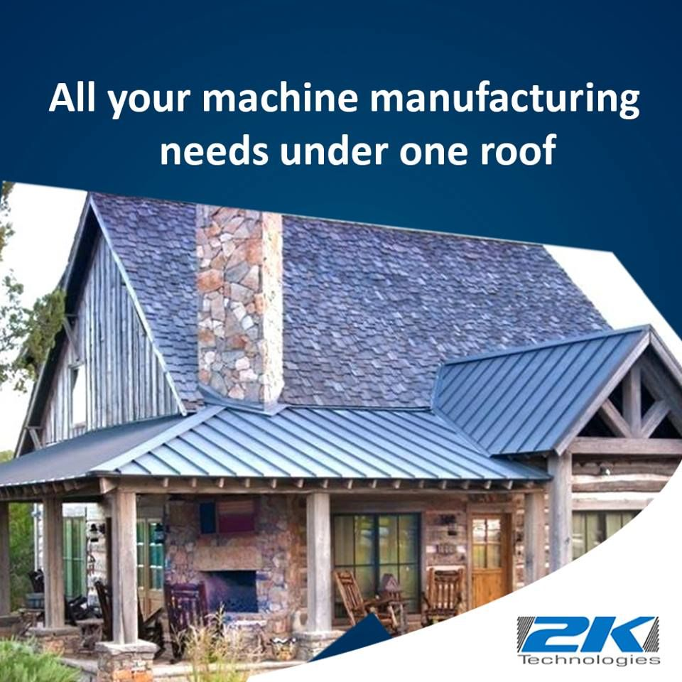 2k Technologies Offer All The Machine Manufacturing Essentials Of High Quality And At Affordable Prices Visit Our Websit Manufacturing Roofing Sheets Roofing