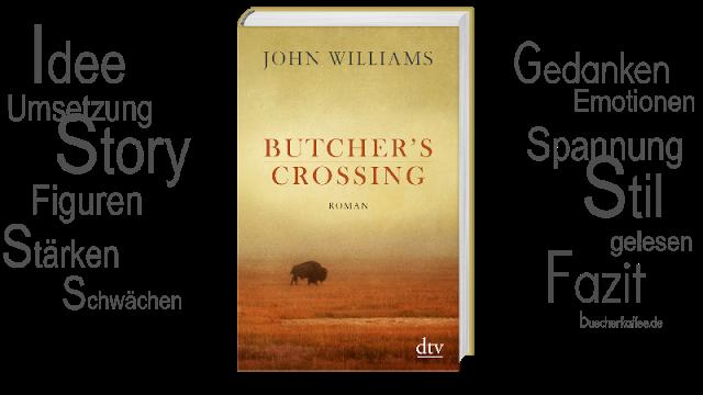 BücherKaffee: Rezension || Butcher´s Crossing | John Williams