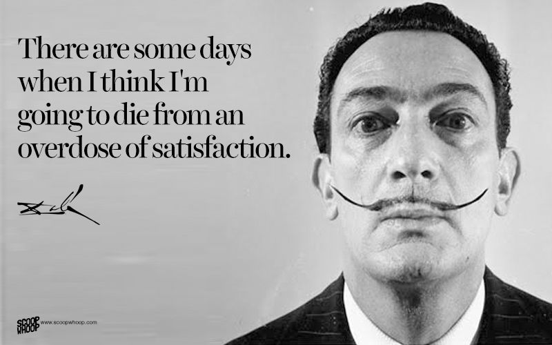 Salvador Dali Quotes Brilliant 20 Salvador Dali Quotes That Give Us A Glimpse Into The Eccentric . Design Inspiration