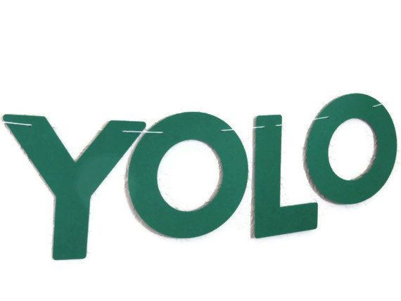 YOLO Banner You Only Live Once Dorm Room by ThePaperLake on Etsy