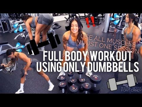 full body workout dumbbells only  activate all your