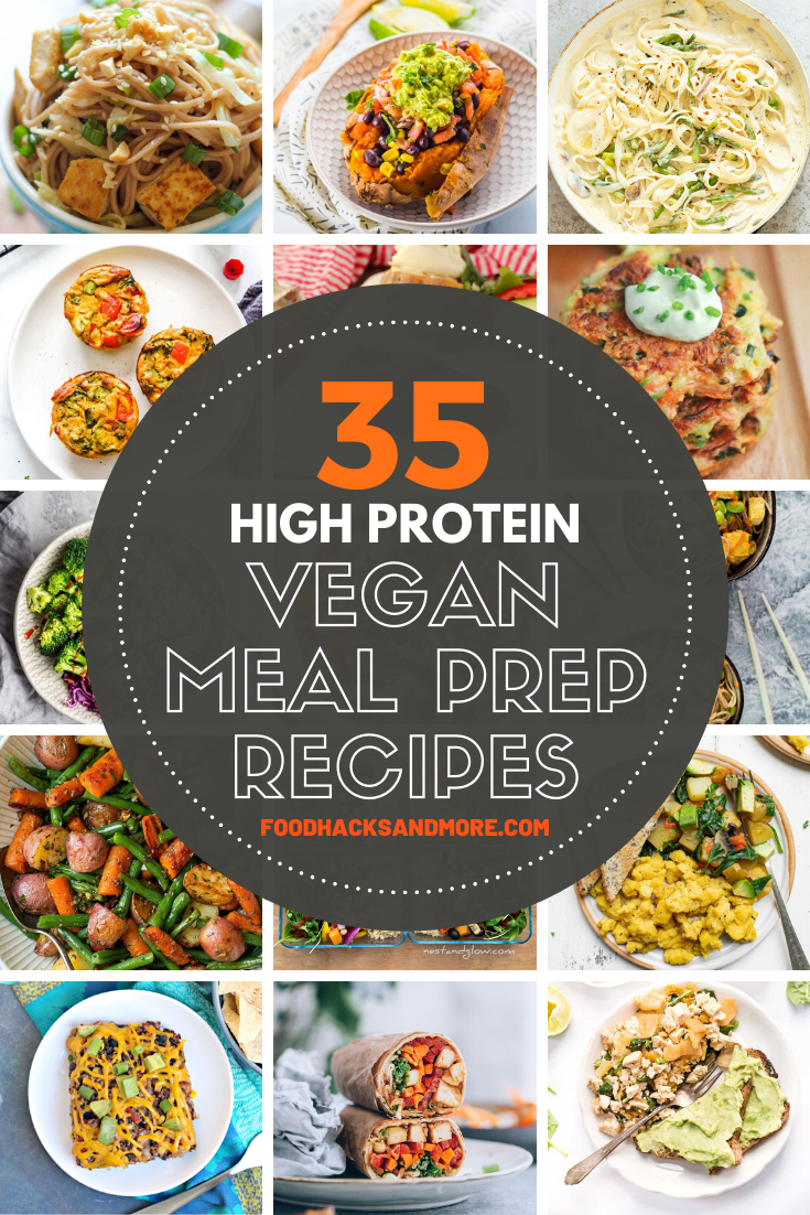 35 High Protein Vegan Meal Prep Recipes - FoodHacksandMore -   19 meal prep recipes vegetarian fitness ideas