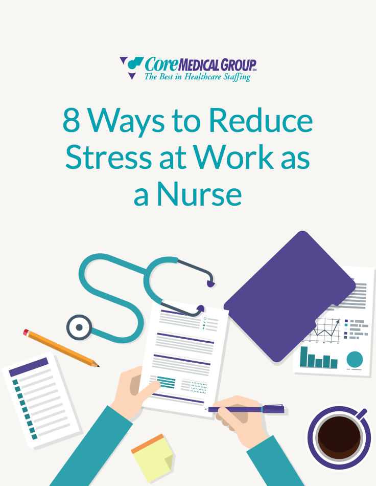 8 ways nurses can reduce stress at work. Learn how to de-stress as ...