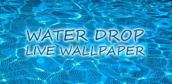 Water Drop Live Wallpaper Create Water Drops On Your Screen Top