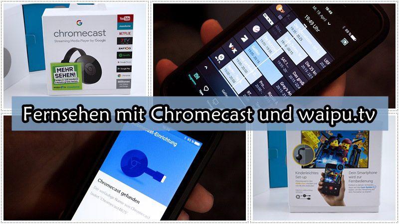 Fernsehen Mit Chromecast Und Waipu Tv Mit Bildern Fernseher Smartphone App