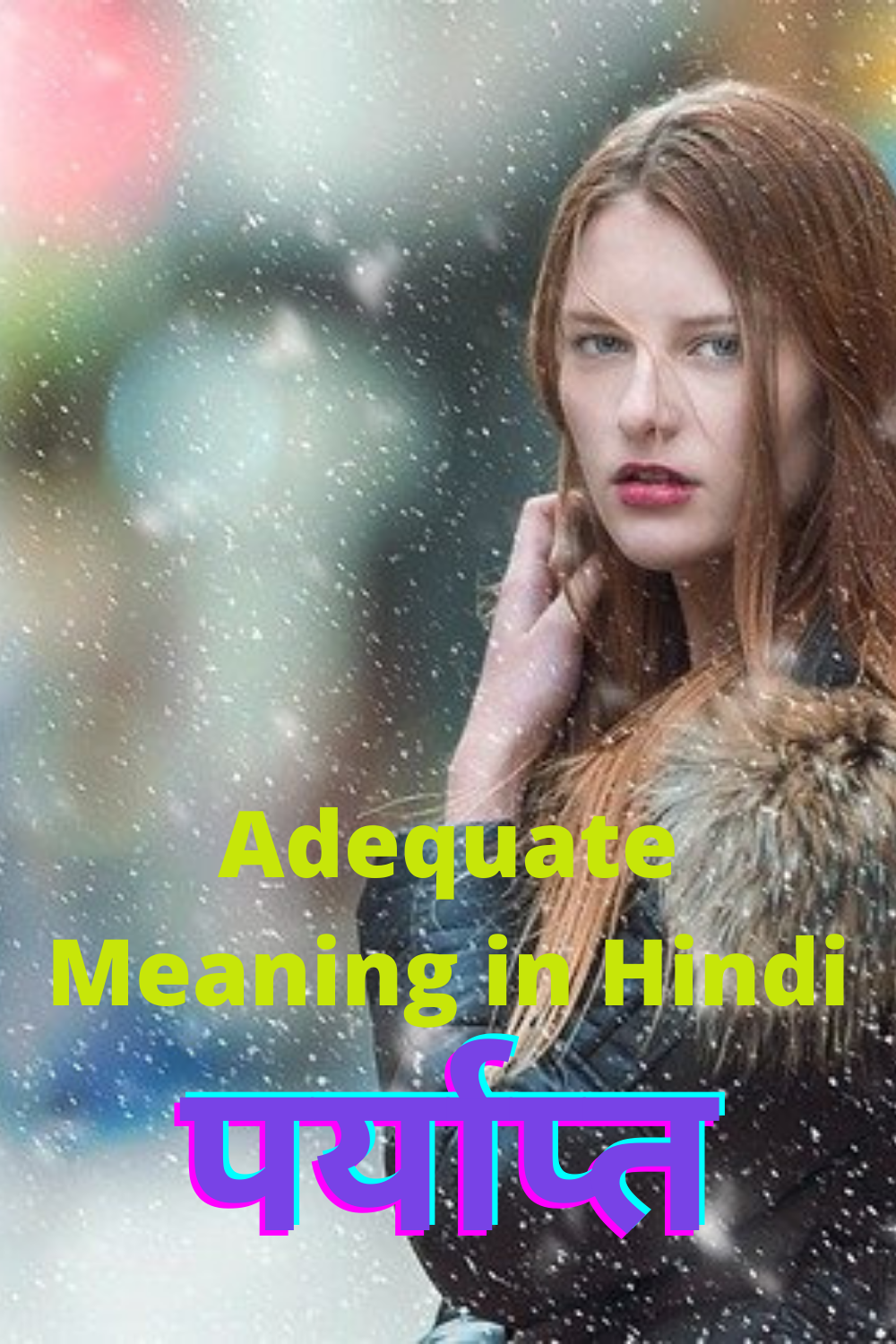 Adequate Meaning In Hindi 14 Best Sentence And Synonyms Good Sentences Meant To Be Hindi