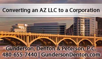 Convert An Az Llc To A Corporation Business Structure Limited