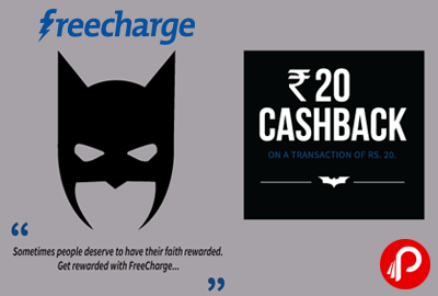 FreeCharge offers Rs.20 Cashback on a Transaction of Rs.20. Valid 5 Times per User. Coupon Code – HAPPY20  http://www.paisebachaoindia.com/get-rs-20-cashback-on-a-transaction-of-rs-20-freecharge/