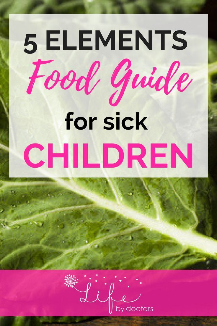 5 Elements Food Guide For Sick Children