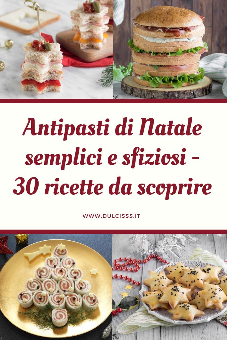 Antipasti Di Natale Semplici E Sfiziosi.Antipasti Di Natale Semplici E Sfiziosi Amazing Recipes Pinterest