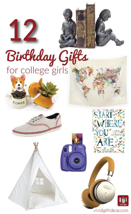 College Student Birthday Gift Ideas For Her College girls 12th