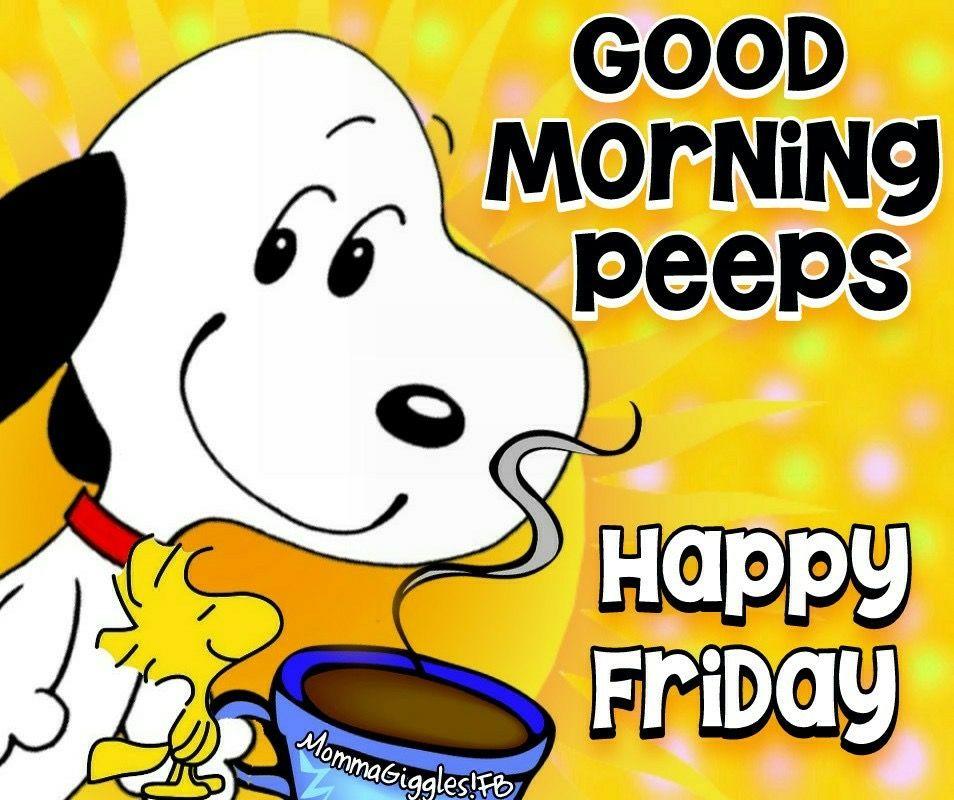 Pin By Linda Jo Dewey On Peanuts Anyone Snoopy Friday Snoopy Funny Good Morning Happy Friday
