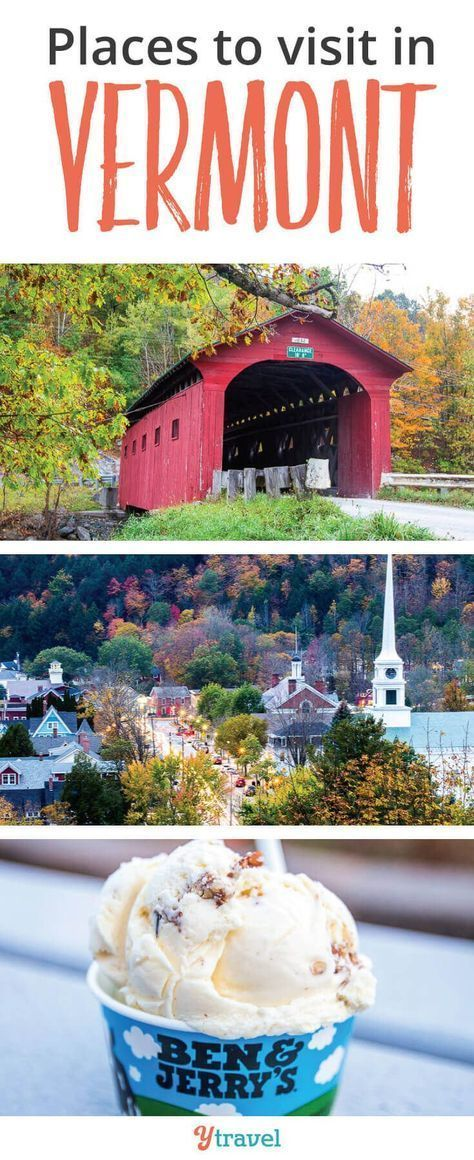 6 Beautiful Places to Visit in Vermont, New England
