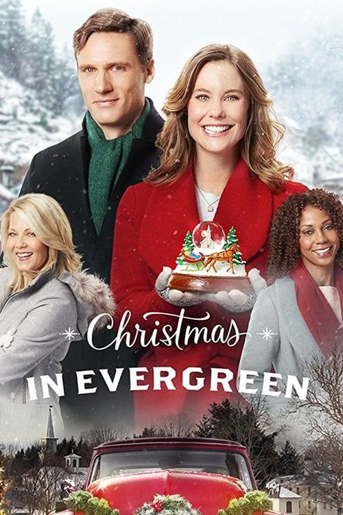 Watch Christmas In Evergreen Full Movie Online Christmas In Evergreen2017 Fullmoviehd F Hallmark Channel Christmas Movies Family Christmas Movies Holiday Movie