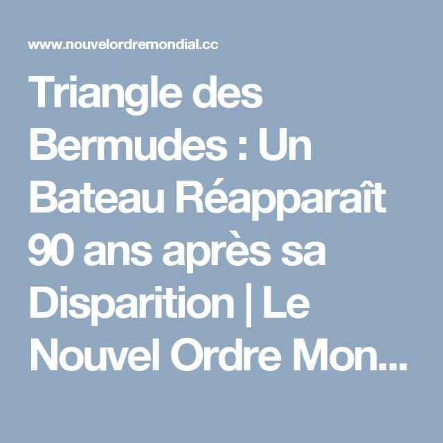 Triangle des Bermudes : Un Bateau Réapparaît 90 ans après sa Disparition | Le Nouvel Ordre Mondial