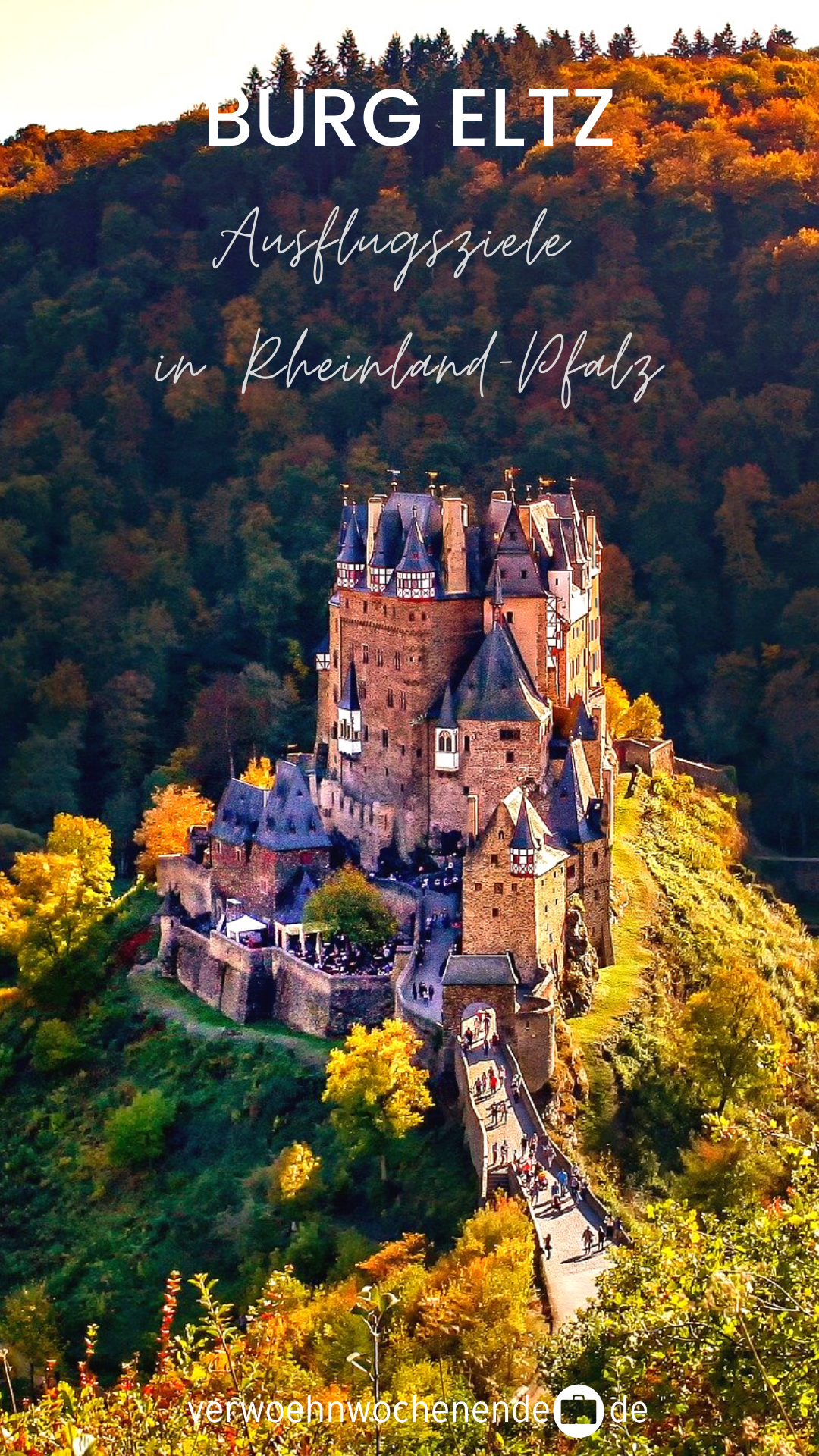 Burg Eltz Ausflugsziele In Rheinland Pfalz In 2020 Sehenswurdigkeiten Rheinland Pfalz Ausflug Ausflugsziele Rheinland Pfalz