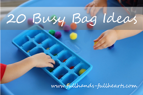 """Full Hands, Full Hearts: Busy Bags - What is a """"Busy Bag?"""""""