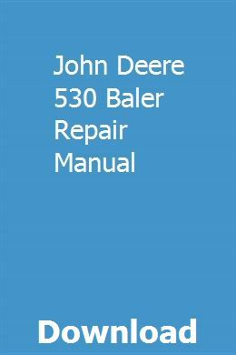 John Deere 530 Baler Repair Manual | badabgola