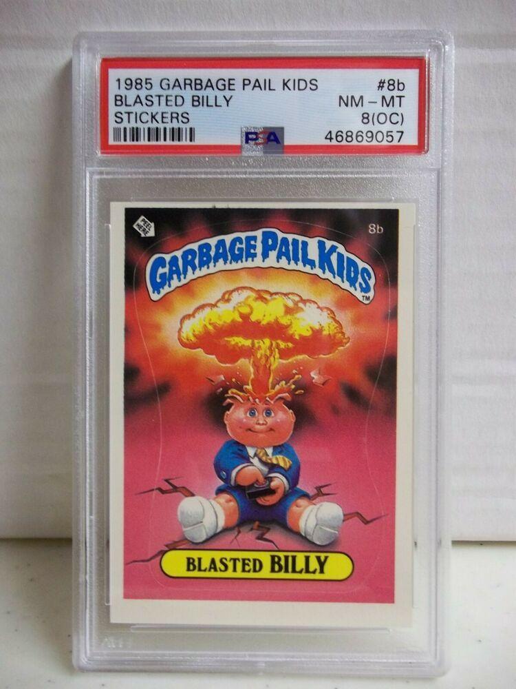 1985 Garbage Pail Kids Blasted Billy Psa Nm Mt 8 Oc Stickers 8b Cheat License Garbage Pail Kids Garbage Pail Kids Cards Pail