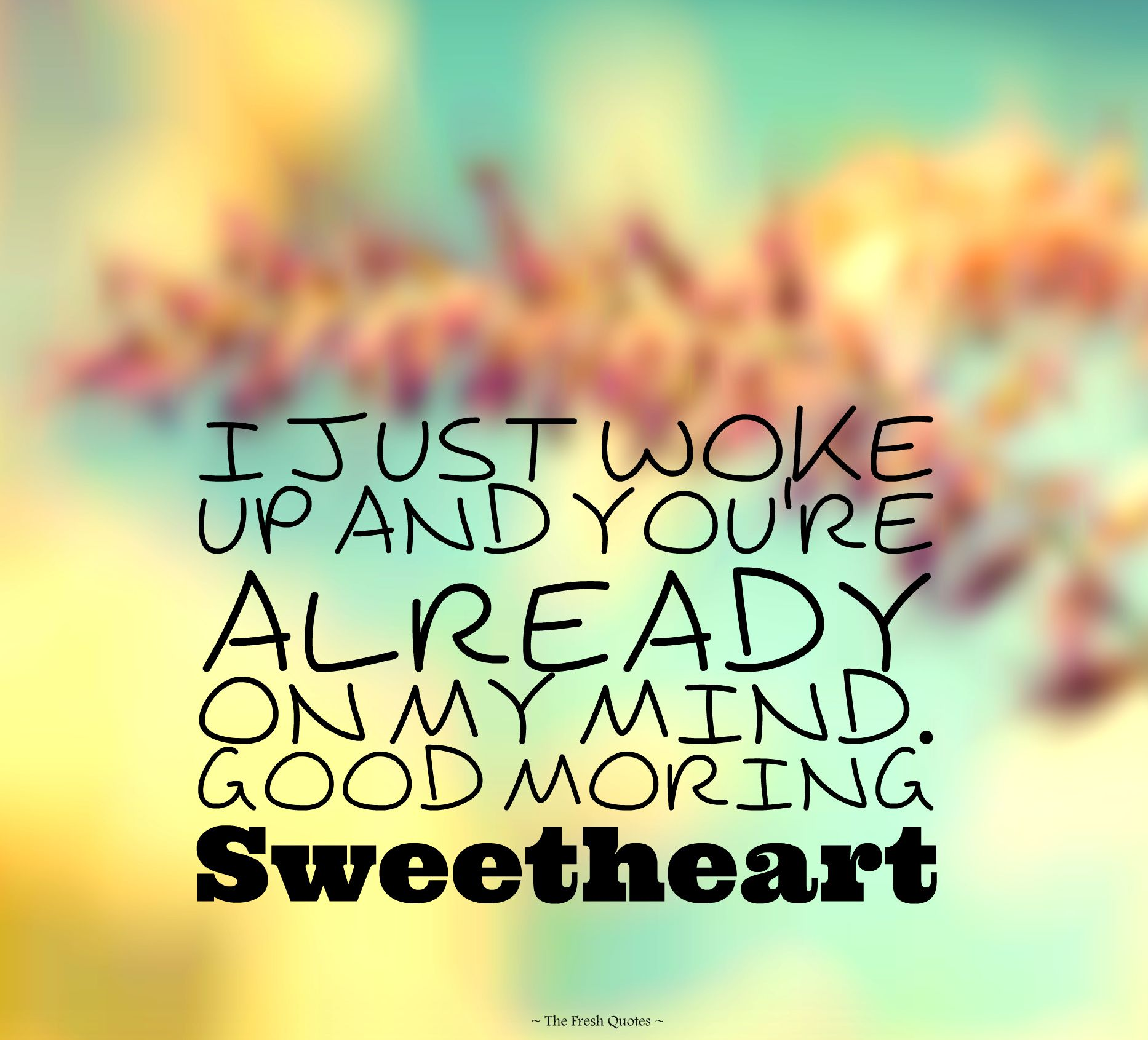 Good Morning My Love Quotes : good-morning-my-love-quotes Verses Pinterest Good morning and ...