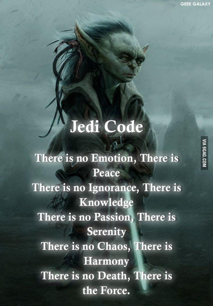 The Jedi Code. - 9GAG
