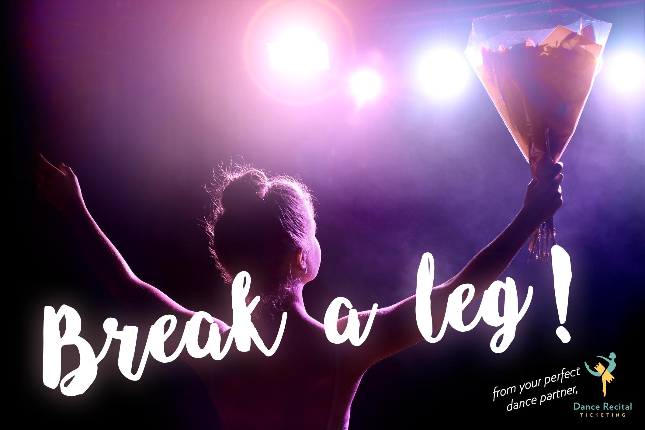 Break A Leg But Not The Bank We Re Free To Studios And Proud To Be An Integral Part Of Making Your Recital A Success Recital Tickets Dance Recital Recital