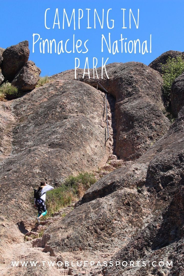A weekend camping in pinnacles national park national