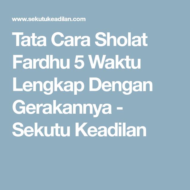 Tata Cara Sholat Fardhu Dan Bacaannya | Jilbab Gallery