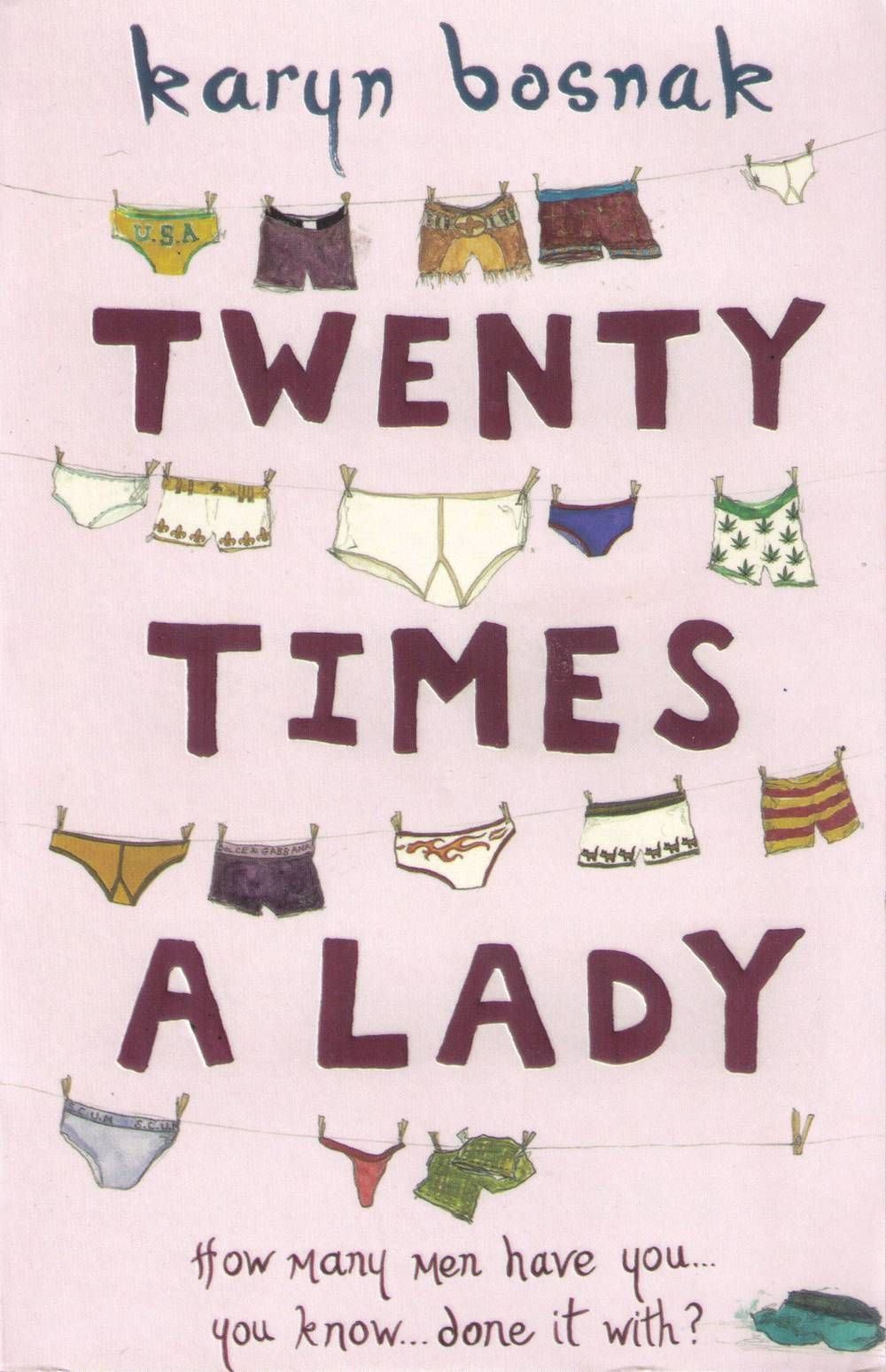 20 Times A Lady 20twentytimesaladyukfront 20 Times A Lady A Novel Karyn Bosnak On Amazon Free Shippin Chicago Sun Times What S Your Number Favorite Books