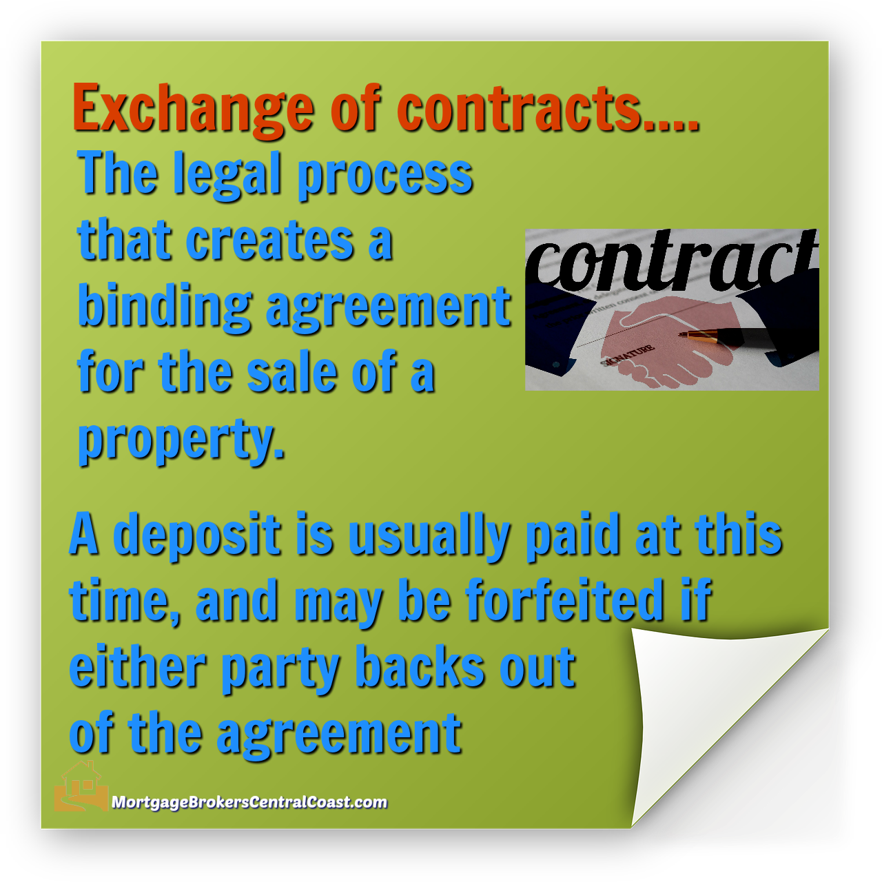 Exchange Of Contracts…. The Legal Process That Creates A