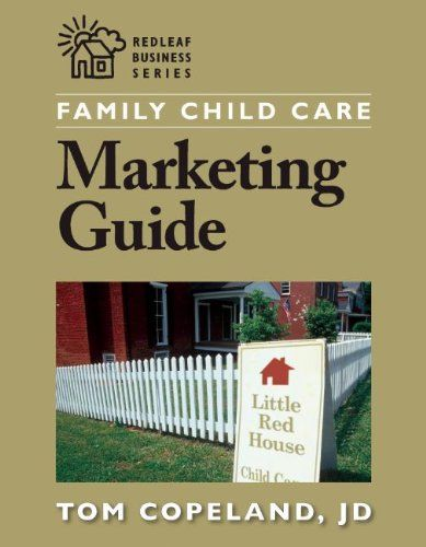 Family Child Care Marketing Guide How To Build Enrollment And