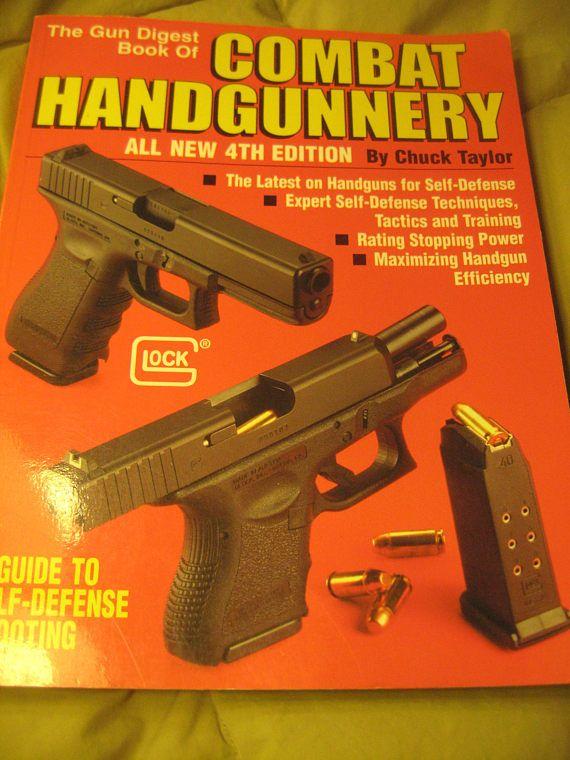 The Gun Digest Book of Combat Handgunnery vintage 4th ed 1997