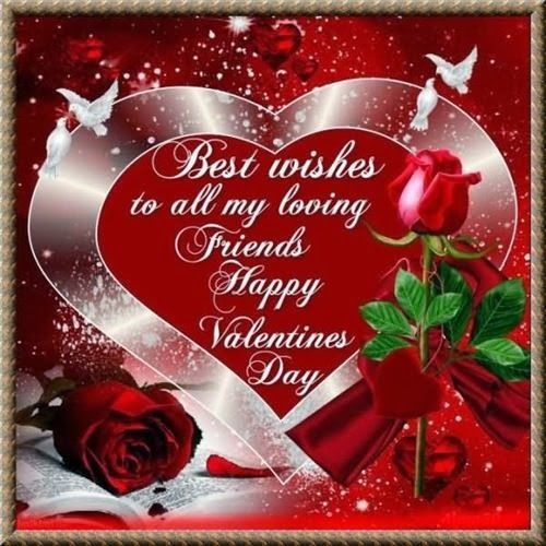 Best Wishes To All My Loving Friends Happy Valentine S Day