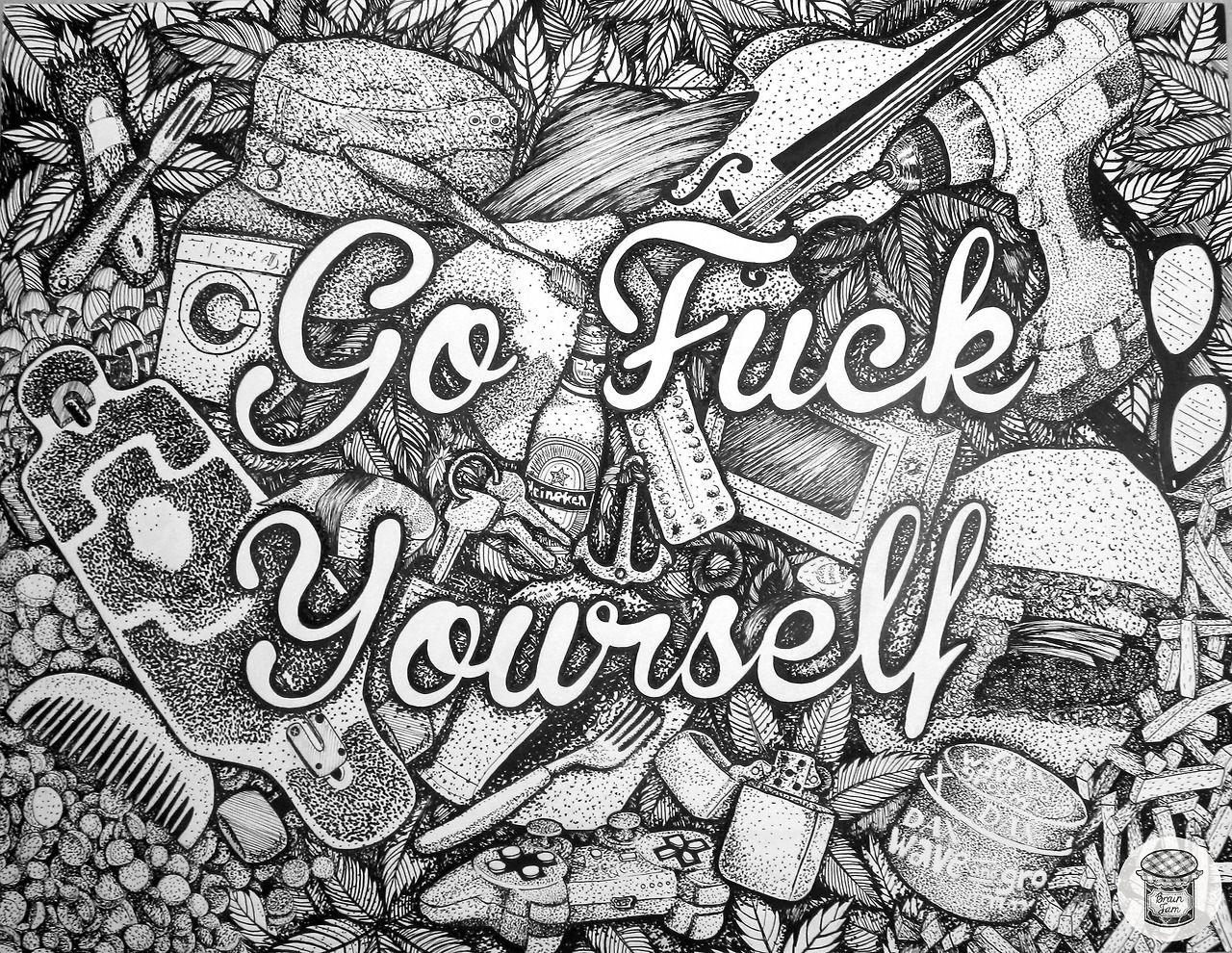 """Go Fuck Youself"" 50 x 65 cm"