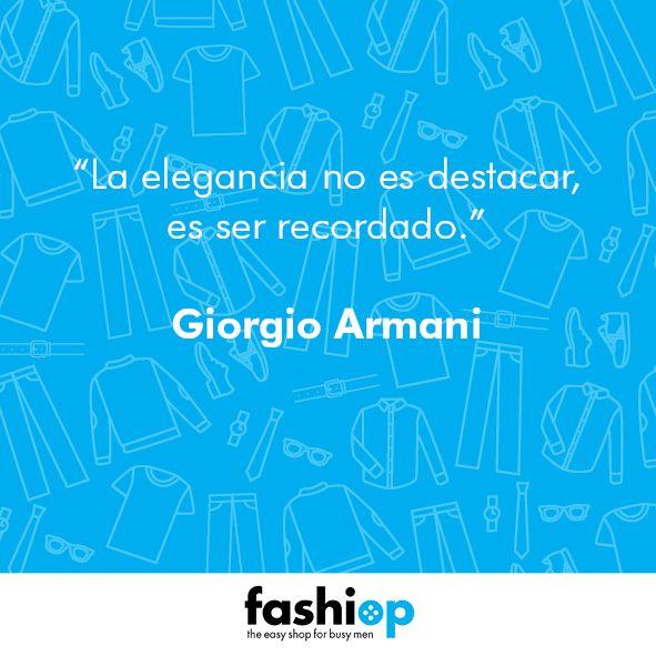 """[FASHION QUOTES]  Giorgio Armani: """"La elegancia no es destacar, es ser recordado."""" ;)  ¿Quién recuerdas por su #elegancia y #estilo? 👍"""