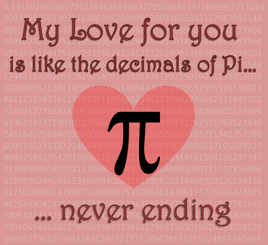 Pi Day Quotes Sayings: Teehee Have A Nerdy Valentine's Day #Pi Love