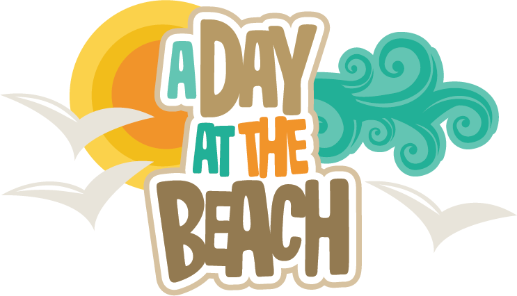 A Day At The Beach SVG scrapbook title beach svg file for scrapbooking beach svg cuts