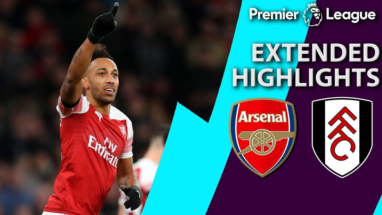 Arsenal v. Fulham PREMIER LEAGUE EXTENDED HIGHLIGHTS 1