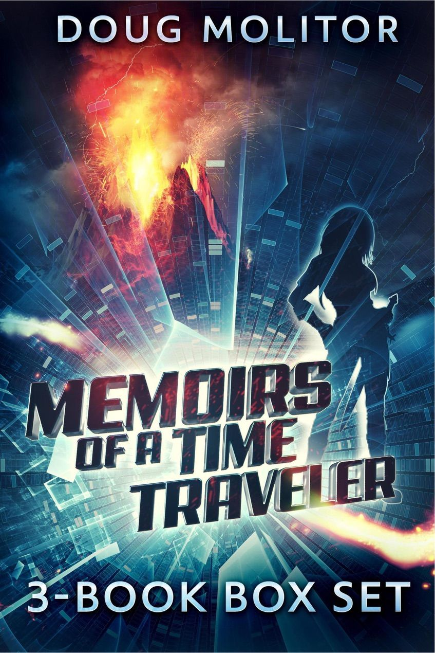 Memoirs Of A Time Traveler Boxed Set By Doug Molitor Free Pdf